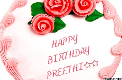 Cake Images With Name Preeti : * Happy Birthday, Preeti